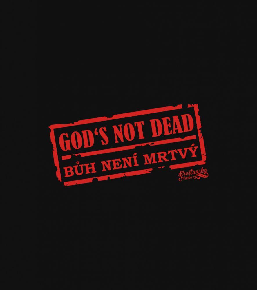 GOD'S NOT DEAD pánské triko černá
