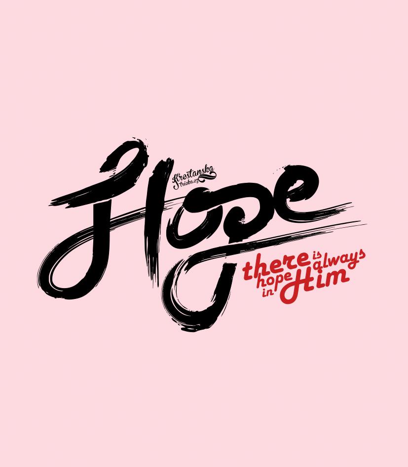 HOPE IN HIM dámské světle růžová