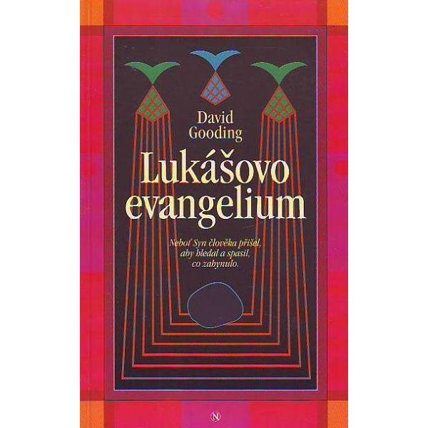 Lukášovo evangelium - David Gooding