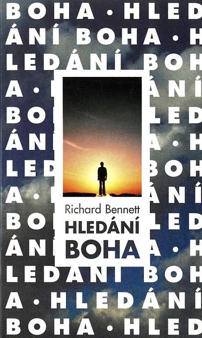 Hledání Boha - Richard Bennett